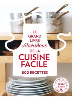 Grand Livre Marabout de la Cuisine facile - 800 recettes par COLLECTIF