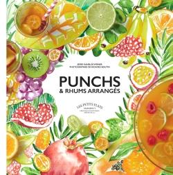 Punchs et rhums arrangés par JESSIE KANELOS WEINER