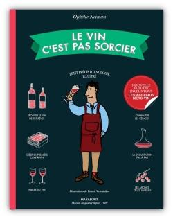 Le vin c'est pas sorcier - Nouvelle édition par OPHELIE NEIMAN