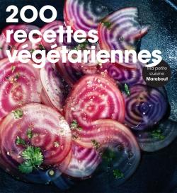200 recettes végétariennes par COLLECTIF