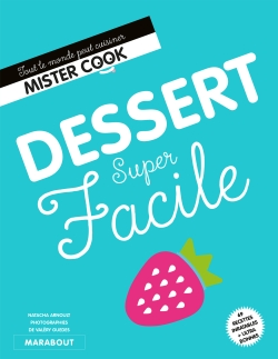 Desserts super faciles par SANDRA MAHUT