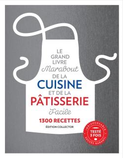 Le Grand Livre Marabout de la Cuisine et de la Pâtisserie facile par COLLECTIF