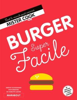 Burger super facile par ORATHAY SOUKSISAVANH  CHARLOTTE LASCEVE