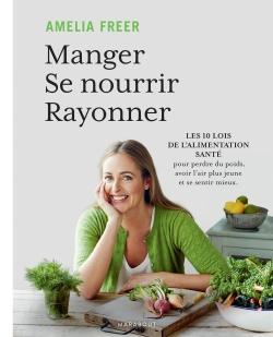 MANGER  SE NOURRIR  RAYONNER