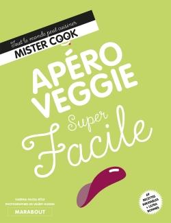 Super Facile : Apéro veggie