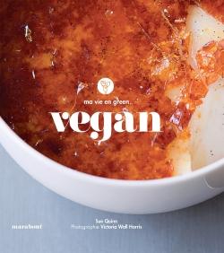 Ma vie en green : Vegan
