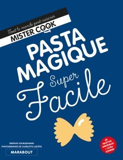 Super Facile : Pasta magique