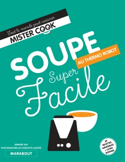 Super facile thermocuiseur soupes