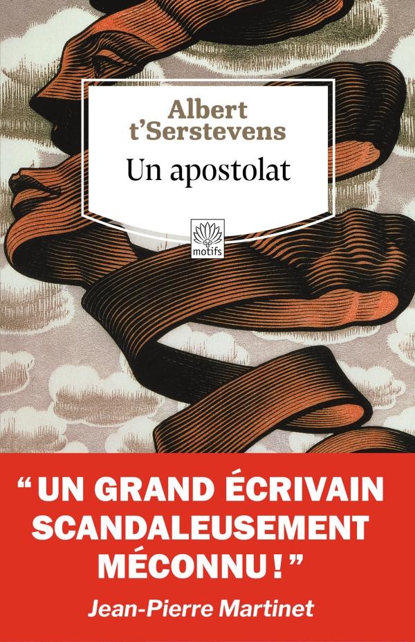 Un apostolat, suivi de Un apostolat d'A. t'Serstevens, misère de l'Utopie par Jean-Pierre Martinet