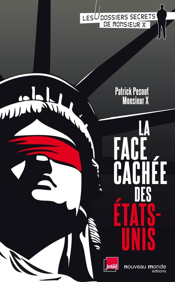 LA FACE CACHEE DES ETATS-UNIS