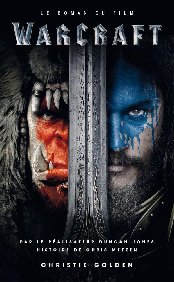 Warcraft - Le roman du film