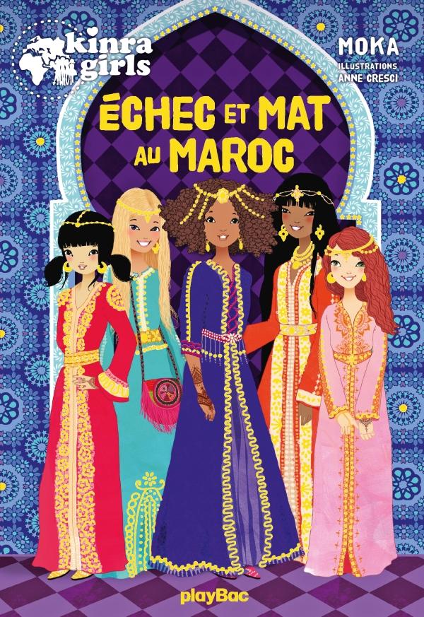 Kinra Girls - Échec et mat au Maroc !