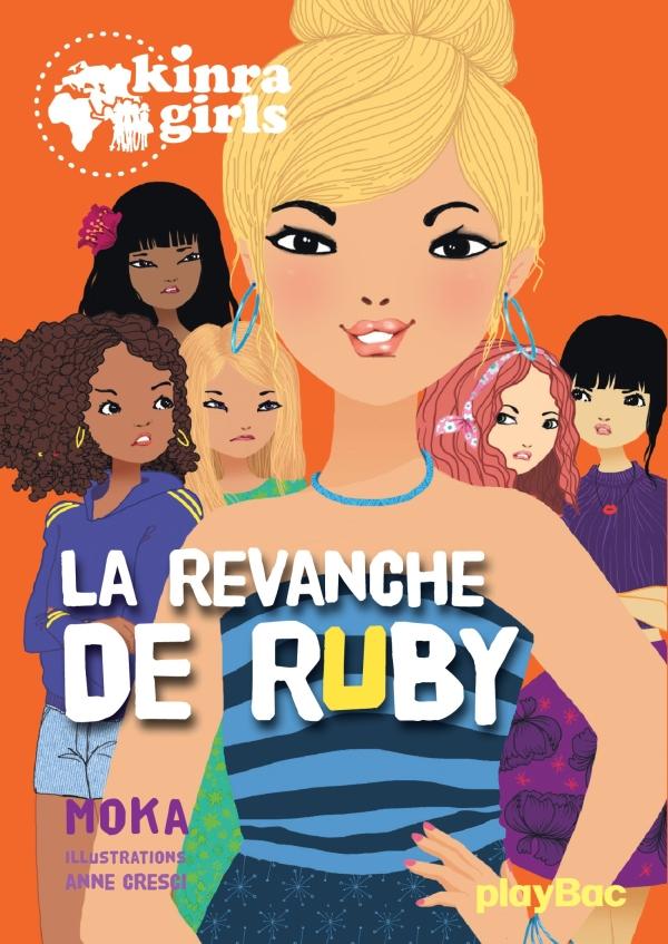 kinra girls - la revanche de ruby - tome 22
