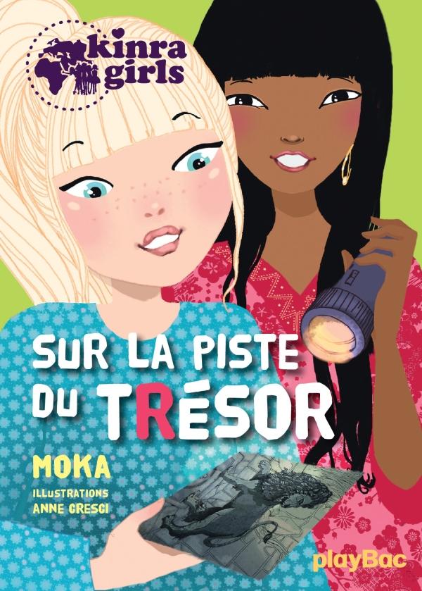 Kinra girls - Sur la piste du trésor - Tome 9