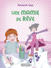Une mamie de rve