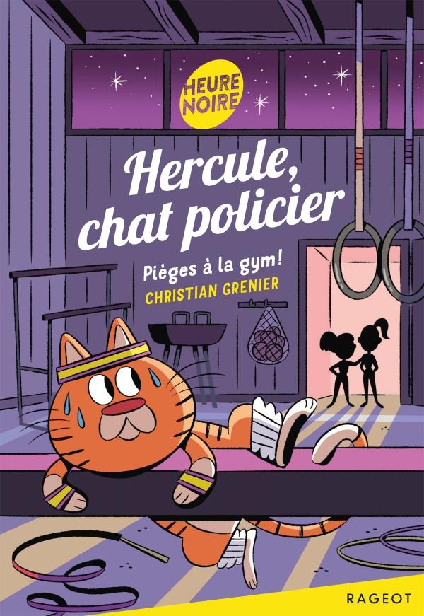 Hercule, chat policier - Pi?ges ? la gym !