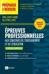 Préparer et réussir les épreuves professionnelles aux concours de l'enseignement et de l'éducation