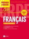 Préparer et réussir le CRPE - Épreuve d'admissibilité de Français