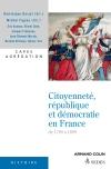 Citoyenneté, république et démocratie en France 1789-1899