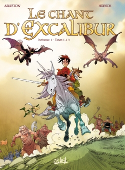 Chant d'Excalibur (Le), , ARLESTON/HUBSCH, bd, Soleil productions, bande dessinée