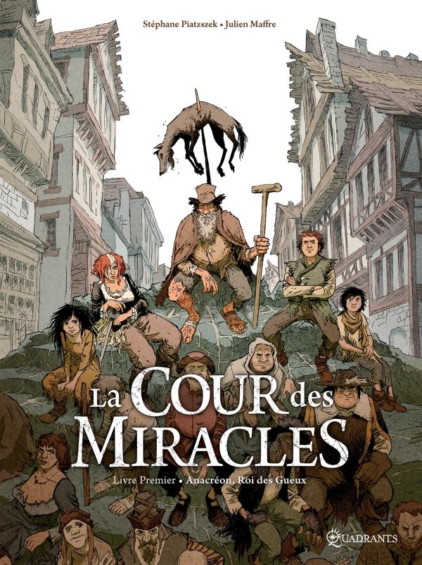 La Cour des miracles T01