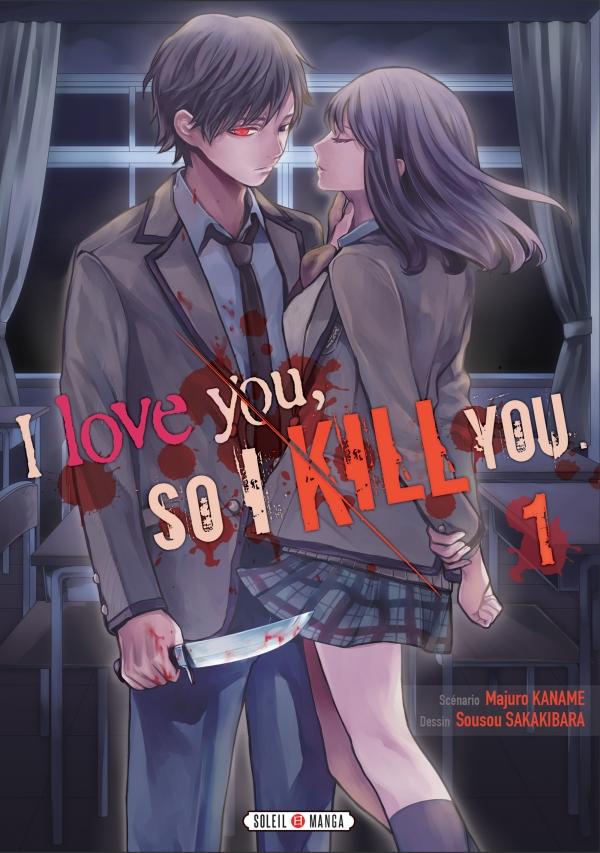 I love you so I kill you T01