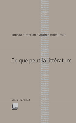 Alain Finkielkraut, Ce que peut la littérature