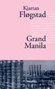 Grand Manila - Kjartan Fl&oslash;gstad