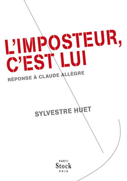 L'imposteur, c'est lui