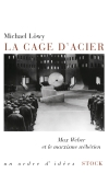 La cage d'acier
