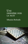 Une dernire fois la nuit