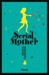 Jessica Cymerman  – Serial Mother