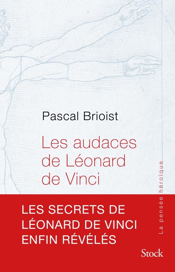 Les audaces de L?onard de Vinci