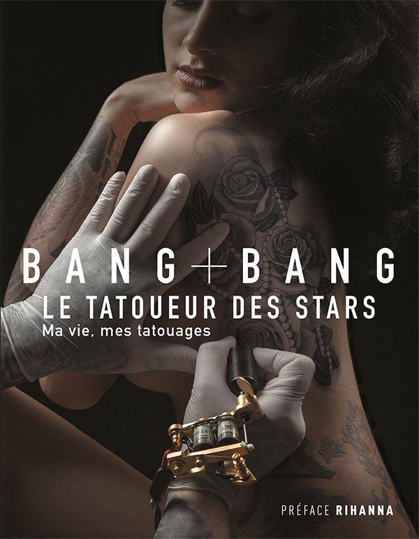 Bang Bang : Ma vie, mes tatouages, Le tatoueur des stars