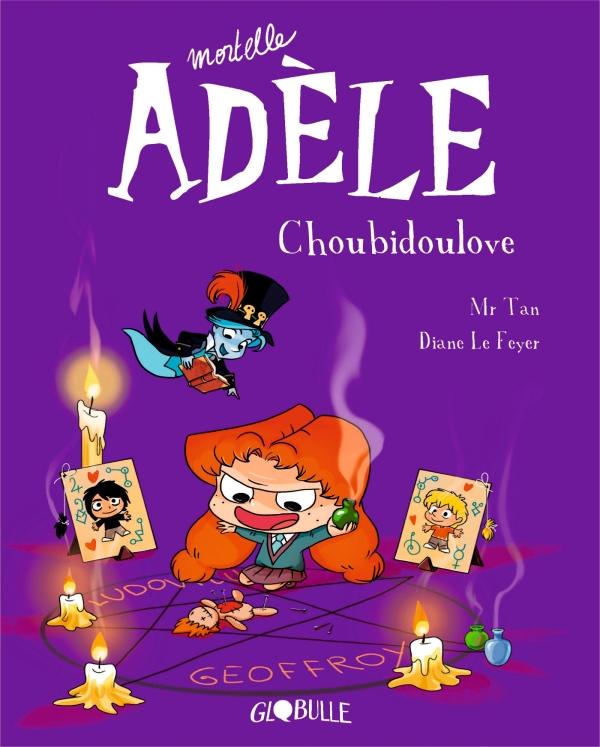 Mortelle Adèle, Tome 10
