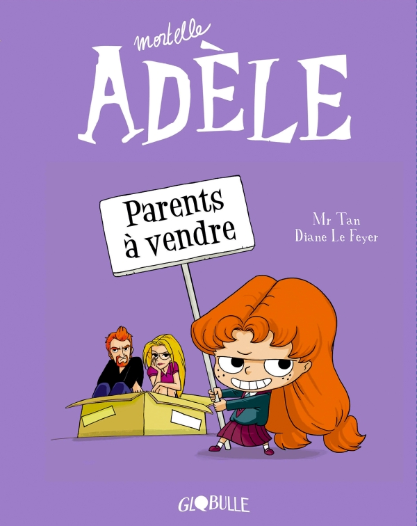 Mortelle Adèle, Tome 08, Parents à vendre