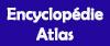 Encyclopédies / Atlas