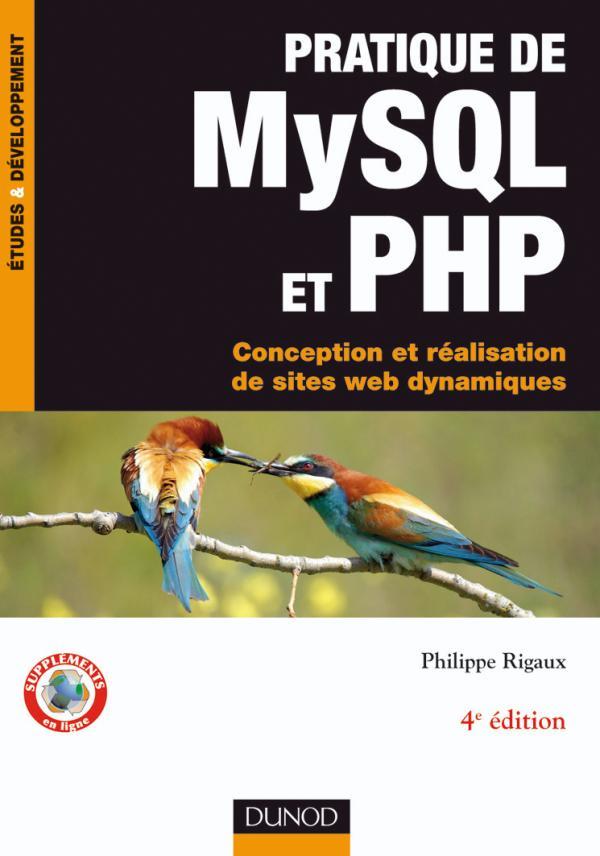Pratique de MySQL et PHP. Conception et réalisation de sites web dynamiques.