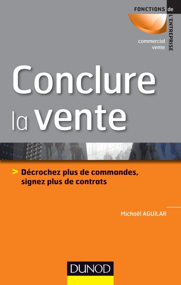 Conclure la vente - Michaël Aguilar