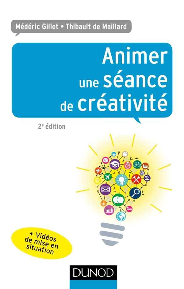 Animer une séance de créativité 2e édition.