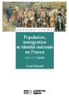 Population, immigration et identité nationale en France - XIXe - XXe siècle