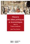 Histoire de la pensée politique économique et politique dans la France d'Ancien Régime
