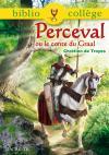 BIBLIOCOLLEGE - Perceval ou le conte du Graal - nº 70