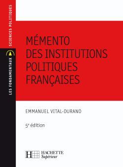 Mémento des institutions politiques françaises