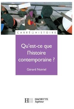Qu'est-ce que l'histoire contemporaine ?