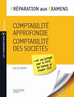 Préparation aux examens, Comptabilité approfondie - Comptabilité des sociétés