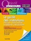 Le guide des institutions, Catégories A et B - Ed.2010