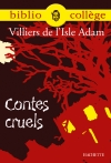 Bibliocollège - Contes cruels, Villiers de l'Isle Adam