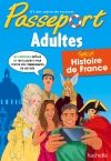 Passeport Cahier de vacances Adultes Histoire de France