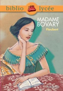 Bibliolycée - Madame Bovary de Gustave Flaubert